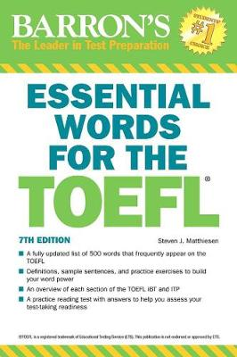 Essential Words for the TOEFL, 7th Edition by Steven J. Matthiesen