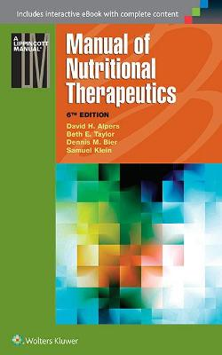 Manual of Nutritional Therapeutics by David H. Alpers