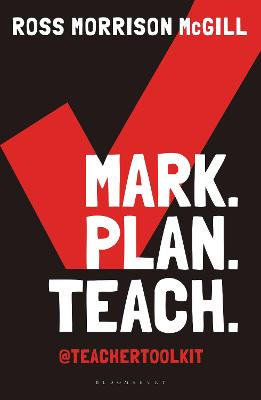 Mark. Plan. Teach. by Ross Morrison McGill