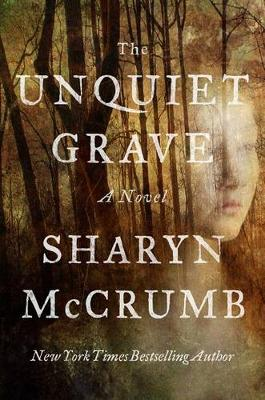 Unquiet Grave by Sharyn McCrumb