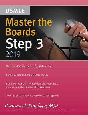 Master the Boards USMLE Step 3 2019 by Conrad Fischer
