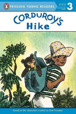 Corduroy's Hike by Don Freeman