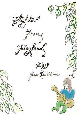 Flights from Fairyland by Karen Lee Oliver