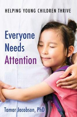 Everyone Needs Attention book