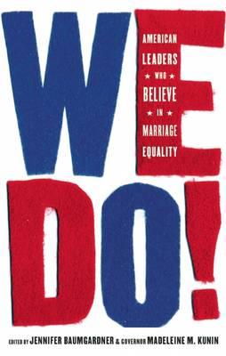 We Do! by Jennifer Baumgardner