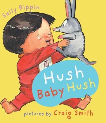 Hush Baby Hush by Craig Smith