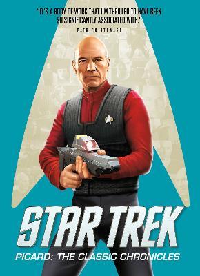 Star Trek Picard: The Classic Chronicles by Titan Books