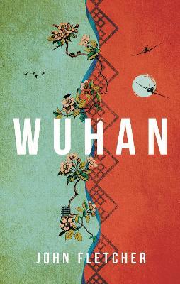 Wuhan by John Fletcher