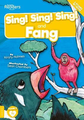 Sing! Sing! Sing! and Fang book