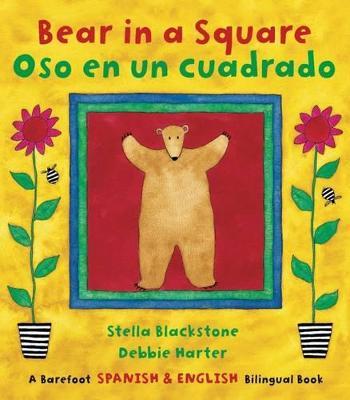 Bear in a Square / Oso En Un Cuadrado by Stella Blackstone
