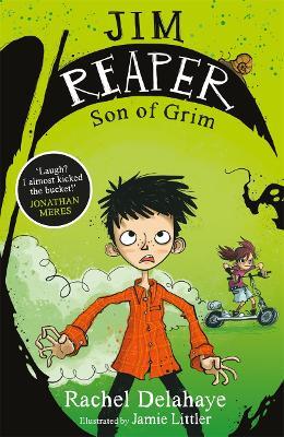 Jim Reaper 1: Son of Grim by Rachel Delahaye