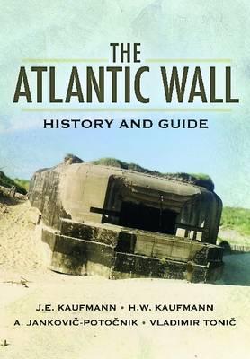 Atlantic Wall by J. E. Kaufmann
