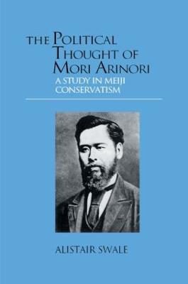 Political Thought of Mori Arinori book