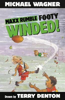 Maxx Rumble Footy 7: Winded! by Michael Wagner