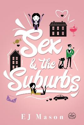 Sex And The Suburbs book