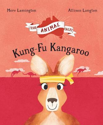 Kung-fu Kangaroo by Merv Lamington