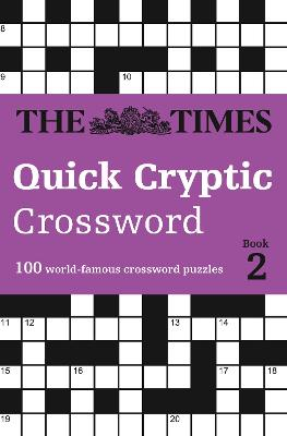 The Times Quick Cryptic Crossword book 2 by The Times Mind Games