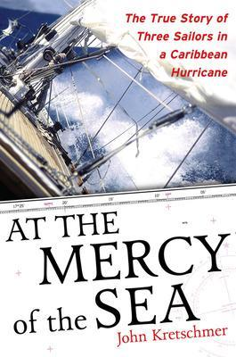 At the Mercy of the Sea by John Kretschmer