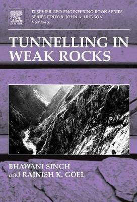 Tunnelling in Weak Rocks book