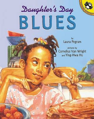 Daughter's Day Blues by Laura Pegram
