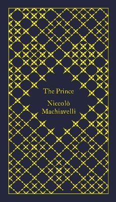 The Prince by Niccolo Machiavelli