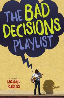 Bad Decisions Playlist by Michael Rubens