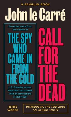 Call for the Dead: The Smiley Collection by John Le Carre