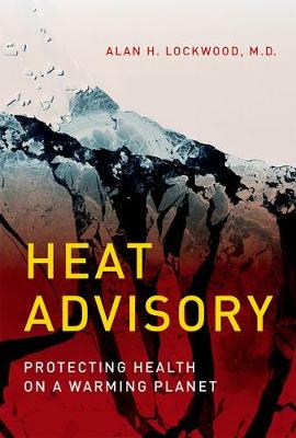 Heat Advisory by Alan H. Lockwood