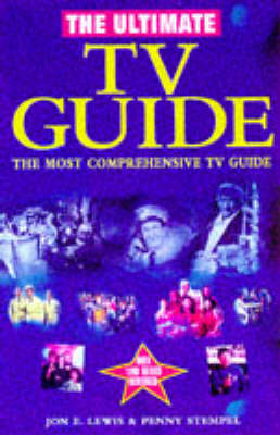 The Ultimate TV Guide by Jon E. Lewis