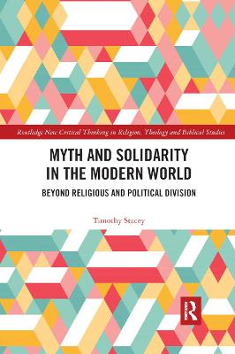 Myth and Solidarity in the Modern World: Beyond Religious and Political Division book