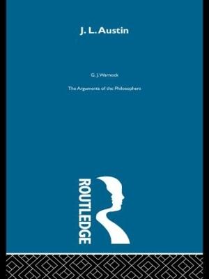 Austin-Arg Philosophers by G. J. Warnock