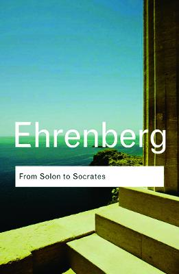 From Solon to Socrates by Victor Ehrenberg