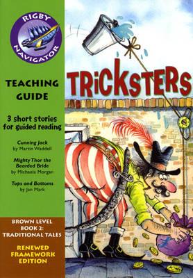Navigator FWK: Tricksetrs Teaching Guide by Wendy Wren
