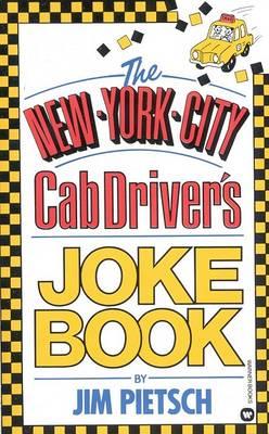 New York City CAB Drivers Joke Book by Jim Pietsch