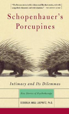 Schopenhauer's Porcupines by Deborah Anna Luepnitz