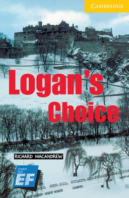 Logan's Choice Level 2 Elementary/Lower Intermediate EF Russian Edition by Richard MacAndrew