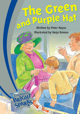 Bright Sparks: The Green and Purple Hat by Peter Hayes