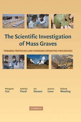 Scientific Investigation of Mass Graves by Margaret Cox