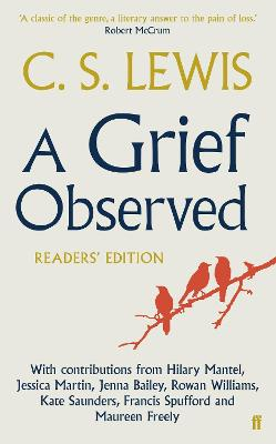 A Grief Observed Readers' Edition by C. S. Lewis