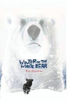 Winter of the White Bear by Martin Chatterton