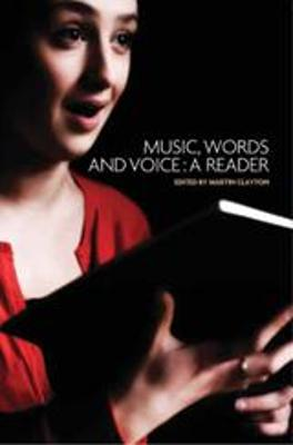 Music, Words and Voice by Martin Clayton