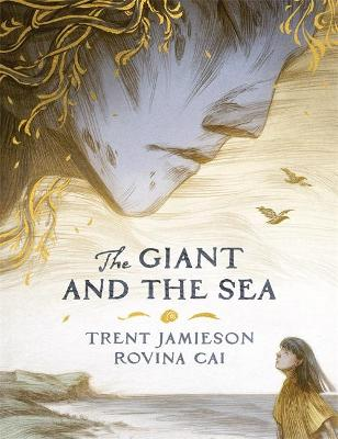 The Giant and the Sea by Trent Jamieson