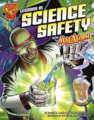 Lessons in Science Safety with Max Axiom, Super Scientist book