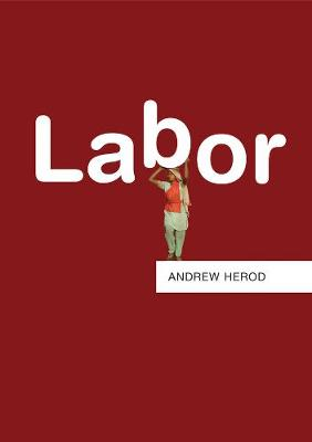 Labor by Andrew Herod