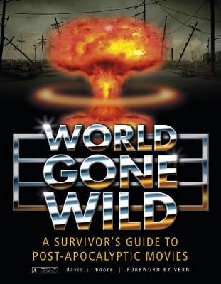 World Gone Wild by David J. Moore