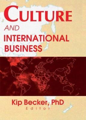 Culture and International Business by Kip Becker