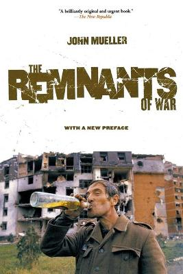 Remnants of War by John E. Mueller