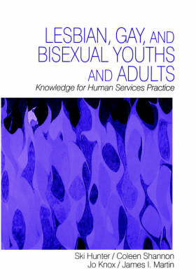 Lesbian, Gay, and Bisexual Youths and Adults by Mary J. Hunter