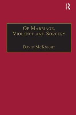 Of Marriage, Violence and Sorcery book