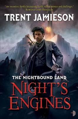 Night's Engines by Trent Jamieson